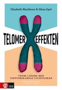 Telomereffekten (e-bok) av Elizabeth Blackburn,