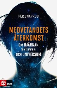 Medvetandets återkomst (e-bok) av Per Snaprud