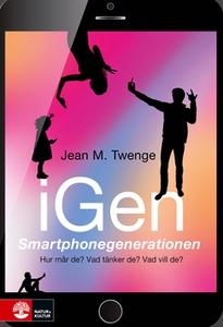 iGen - Smartphonegenerationen (e-bok) av Jean M