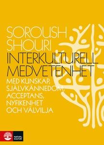 Interkulturell medvetenhet (e-bok) av Soroush S