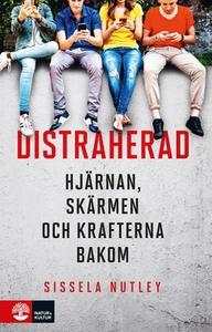 Distraherad (e-bok) av Sissela Nutley