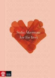 Ärr för livet (e-bok) av Sofia Åkerman
