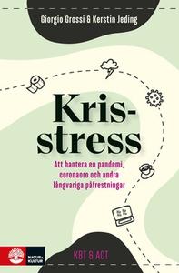 Krisstress (e-bok) av Giorgio Grossi, Kerstin J
