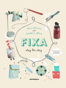 Fixa (e-bok) av Clara Lidström, Annakarin Nyber