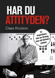 Har du attityden? (e-bok) av Claes Knutson