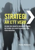 Strategi är ett verb