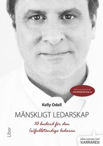 Mänskligt ledarskap (e-bok) av Kelly Odell