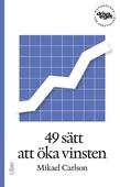 49 sätt att öka vinsten