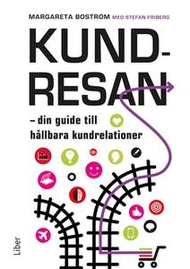 Kundresan (e-bok) av Margareta Boström, Stefan