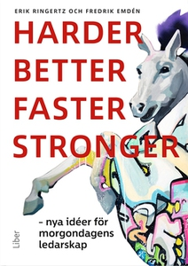 Harder, better, faster, stronger (e-bok) av Eri