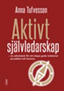 Aktivt Självledarskap (e-bok) av Anna Tufvesson