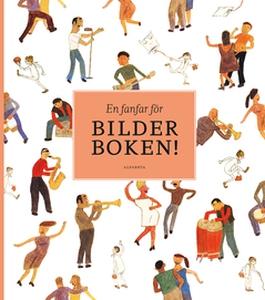 En fanfar för bilderboken! (e-bok) av Lena Erik