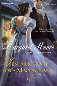 Den arrogante lord MacLachlann (ebok) av Marg