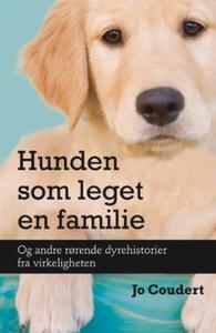 Hunden som leget en familie (ebok) av Jo Coud