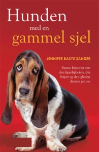 Hunden med en gammel sjel (ebok) av Jennifer