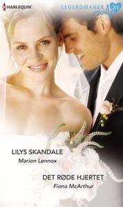 Lilys skandale ; Det røde hjertet (ebok) av M