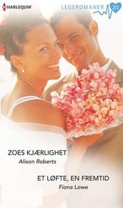 Zoes kjærlighet ; Et løfte, en fremtid (ebok)