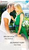 Mia og Luca ; En perfekt flørt