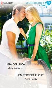 Mia og Luca ; En perfekt flørt (ebok) av Amy