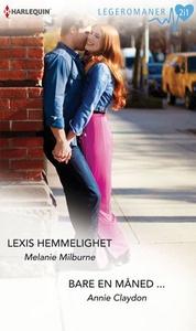 Lexis hemmelighet ; Bare en måned (ebok) av M