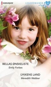 Bellas ønskeliste ; Lykkens land (ebok) av Em