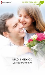 Magi i Mexico (ebok) av Jessica Matthews