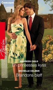 En prinsesses kyss ; Brandons bløff (ebok) av
