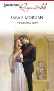 Å vinne Bellas hjerte (ebok) av Sarah Morgan