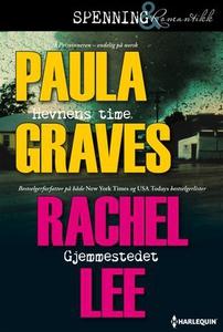 Hevnens time ; Gjemmestedet (ebok) av Paula G