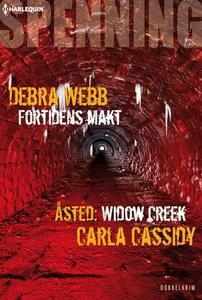 Fortidens makt ; Åsted: Widow Creek (ebok) av