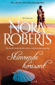 Skimrende horisont (ebok) av Nora Roberts