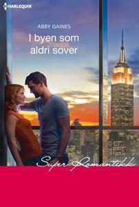 I byen som aldri sover (ebok) av Abby Gaines