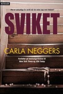 Sviket (ebok) av Carla Neggers