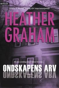 Ondskapens arv (ebok) av Heather Graham