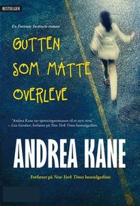Gutten som måtte overleve (ebok) av Andrea Ka
