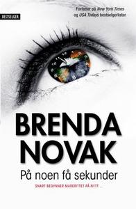 På noen få sekunder (ebok) av Brenda Novak