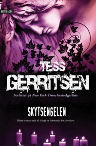 Skytsengelen (ebok) av Tess Gerritsen