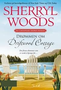 Drømmen om Driftwood Cottage (ebok) av Sherry