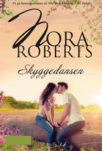 Skyggedansen (ebok) av Nora Roberts