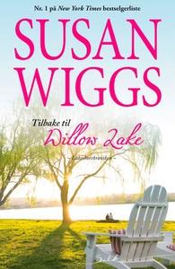 Tilbake til Willow Lake (ebok) av Susan Wiggs