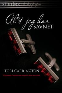Alt jeg har savnet (ebok) av Tori Carrington