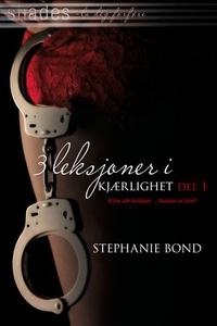 3 leksjoner i kjærlighet (ebok) av Stephanie