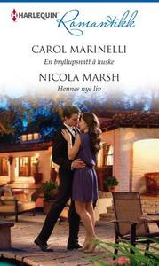 En bryllupsnatt å huske ; Hennes nye liv (ebo