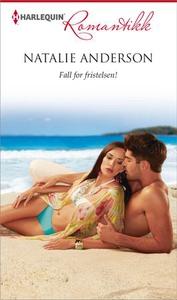 Fall for fristelsen! (ebok) av Natalie Anders