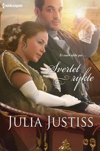 Svertet rykte (ebok) av Julia Justiss