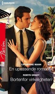 En upassende romanse ; Bortenfor virkelighete
