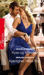 Kyss og fyrverkeri ; Kjærlighet i New York (e