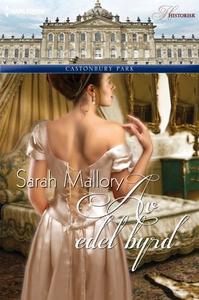 Av edel byrd (ebok) av Sarah Mallory