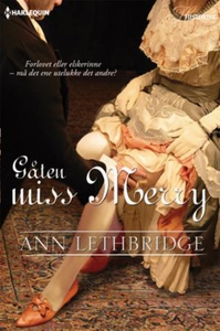 Gåten miss Merry (ebok) av Ann Lethbridge