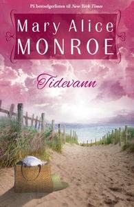 Tidevann (ebok) av Mary Alice Monroe